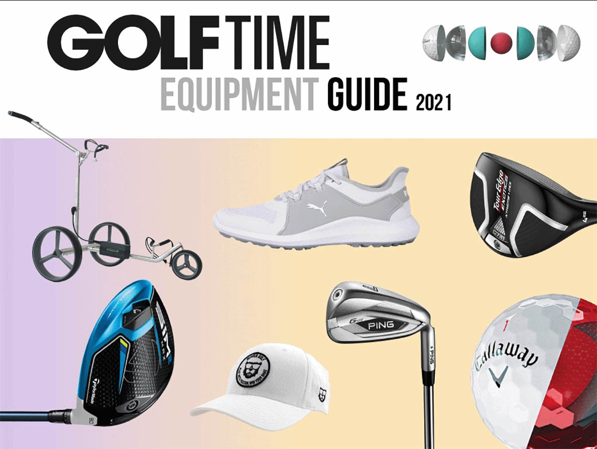 GOLF TIME Equipment Guide 2021